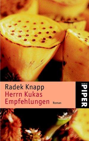Herrn Kukas Empfehlungen : Roman. Piper ; 3586 Taschenbuchsonderausg.