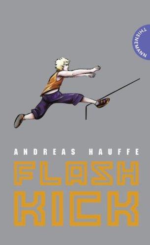 Hauffe, Andreas und Fabian (Ill.) Schempp: Flashkick. Mit Bildern von Fabian Schempp