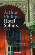 Hotel Sphinx : Roman. Dt. von Sigrid Ruschmeier / Goldmann ; 46329 Taschenbuchausg., 1. Aufl.
