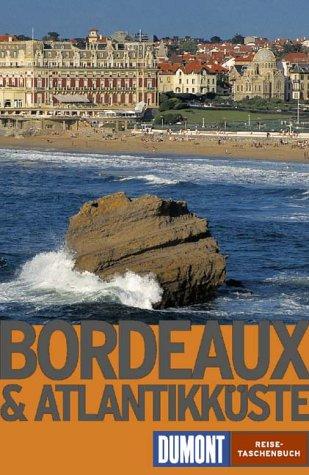 Bordeaux und Atlantikküste. ; Muriel Icard / DuMont-Reise-Taschenbücher ; 2065