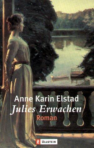 Julies Erwachen : Roman. Aus dem Norweg. von Sigurd Schmidt / Ullstein ; 24676 Dt. Erstausg.