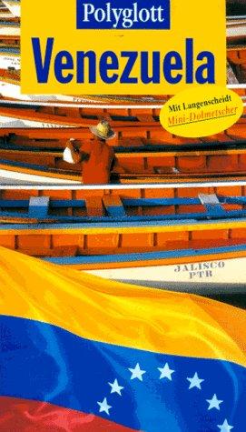 Möginger, Robert: Venezuela. Polyglott-Reiseführer ; 818 1. Aufl.