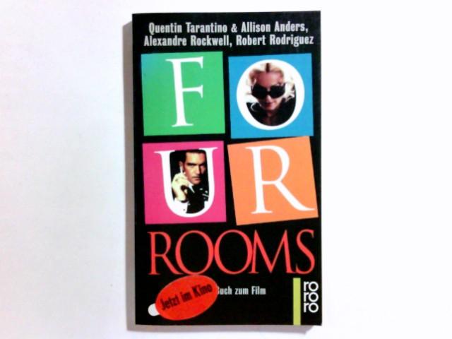 Four rooms : das Buch zum Film. Quentin Tarantino ... . Dt. von Andreas Pollak / Rororo ; 13955