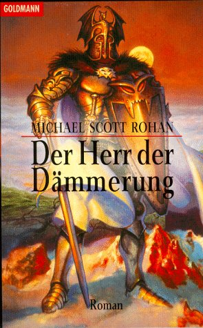 Der Herr der Dämmerung : Roman. Aus dem Engl. von Susanne Walter / Goldmann ; 24713 : Fantasy Dt. Erstveröff.