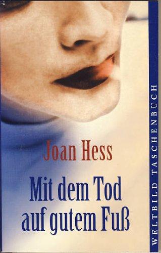 Mit dem Tod auf gutem Fuß : Kriminalroman. Aus dem Amerikan. von Jutta Lützeler / Weltbild-Taschenbuch Genehmigte Lizenzausg.
