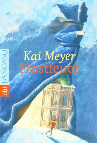 Frostfeuer. C.-Bertelsmann-Taschenbuch ; 30488 : Fantasy 1. Aufl.
