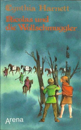 Nicolas und die Wollschmuggler. Aus d. Engl. übertr. von Sabine Gabert / Arena-Taschenbuch ; Bd. 1552 1. Aufl.