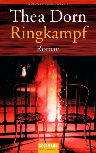 Ringkampf : Roman. Goldmann ; 45404 Taschenbuchausg.