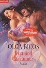 Jetzt und für immer : Roman. Dt. von Elke Iheukumere / Goldmann ; 35317 : Blanvalet Dt. Erstveröff.