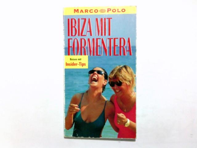 Müller, Patrick: Ibiza mit Formentera. Marco Polo Reiseführer. Mit Insider- Tips