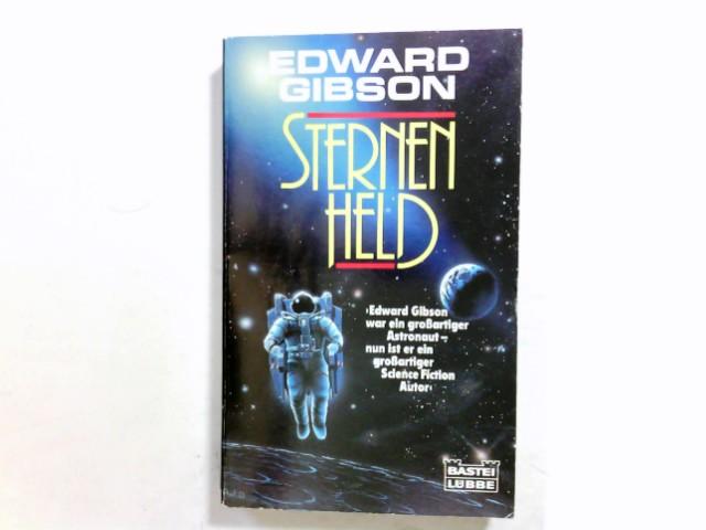 Sternenheld : Science-Fiction-Roman. Ins Dt. übertr. von Caspar Holz / Bastei-Lübbe-Taschenbuch ; Bd. 24172 : Science-fiction-special Dt. Erstveröff., dt. Lizenzausg., 1. Aufl.