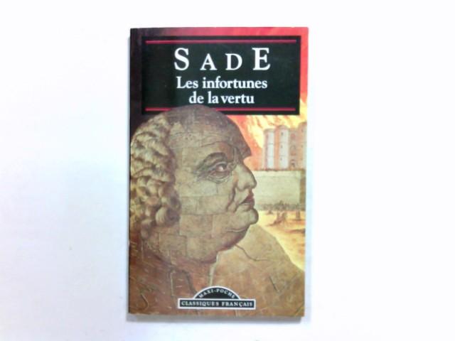 Les Infortunes de La Vertu (World Classics) Auflage: New Ed