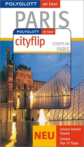 Paris. [Kt. und Pl.: Gundula Hövelmann] / Polyglott on tour ; 709 1. Aufl.