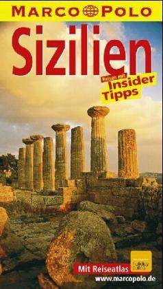 Sizilien : Reisen mit Insider-Tips. diesen Führer schrieb / Marco Polo