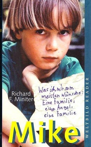 Mike : die bewegende Geschichte eines Jungen. Aus dem Amerikan. von Michaela Link / Weltbild-Reader