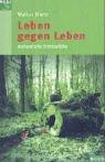 Leben gegen Leben : authentische Kriminalfälle. Reihe S. 1. Aufl.
