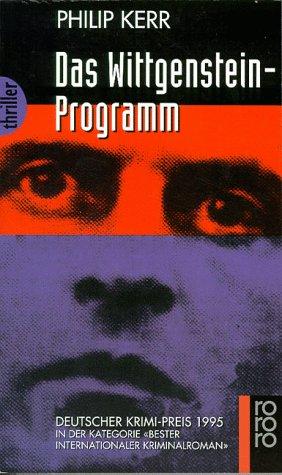 Das Wittgenstein-Programm. Dt. von Peter Weber-Schäfer / Rororo ; 3229 : rororo-Thriller