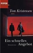 Ein schnelles Angebot : Kriminalroman. Aus dem Norweg. von Günther Frauenlob / Piper ; 6113 : Piper Boulevard Dt. Erstausg.