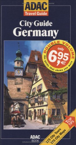 Strutzmann, Claudia (Hrsg.): City guide Germany : [175 city tours, 175 city maps ; top tips]. [ed. team: Claudia Strutzmann ... Engl. transl.: Übersetzungen Elke Habersetzer, Dachau (Brian R. Wolfe)] / ADAC travel guide; ADAC book 1. ed. in Engl.