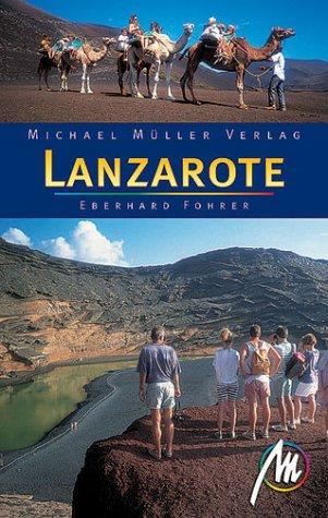 Lanzarote. Reisehandbücher 1. Aufl.
