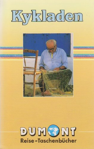Kykladen. DuMont-Reise-Taschenbücher ; 2005