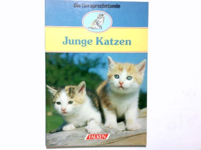 Junge Katzen. [Zeichn.: Ute Kuhn] / Falken-Bücherei; Die Tiersprechstunde