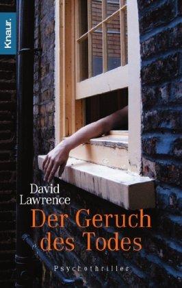 Der Geruch des Todes : Psychothriller. Aus dem Engl. von Marie-Luise Bezzenberger / Knaur ; 62616