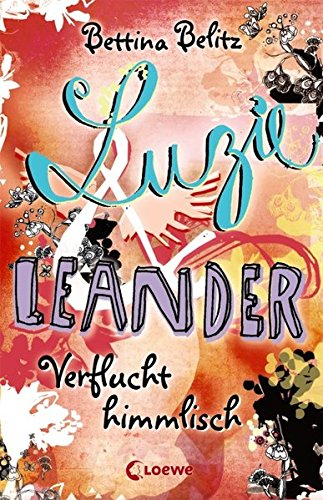 Luzie & Leander - Verflucht himmlisch Auflage: 2