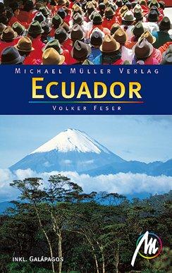 Ecuador : [inkl. Galápagos]. 4., komplett aktualisierte und erw. Aufl.