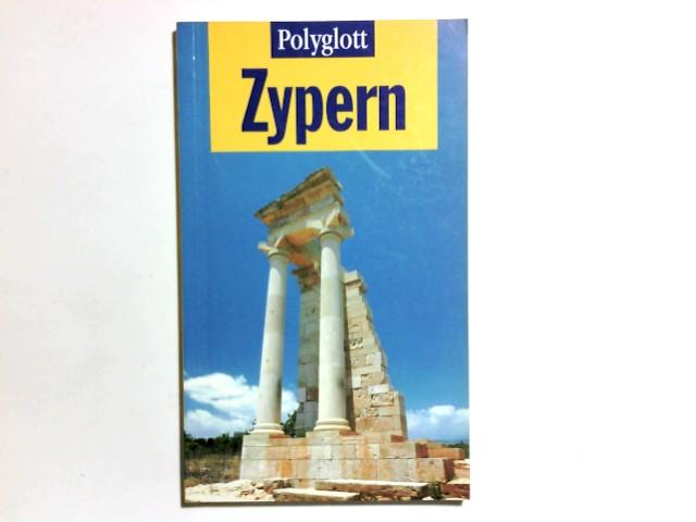 Zypern. Ralph R. Braun / Polyglott-Reiseführer ; 803 1. Aufl.
