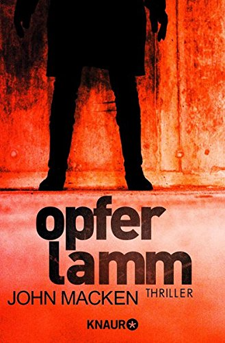 Opferlamm : Thriller. Aus dem Engl. von Christine Gaspard / Knaur ; 50879 Dt. Erstausg.