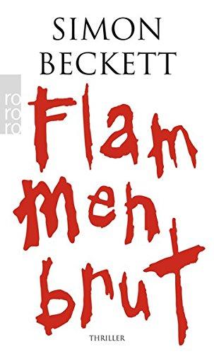 Beckett, Simon und Michaela (Übers.) Link: Flammenbrut : Triller. Dt. von Michaela Link / Rororo ; 24916