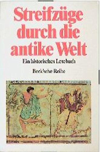 Streifzüge durch die antike Welt : ein historisches Wörterbuch. hrsg. von Andreas Patzer / Beck