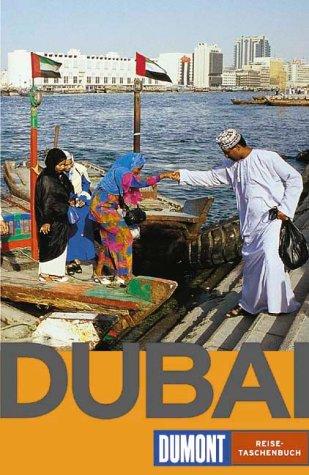 Dubai. DuMont-Reise-Taschenbücher ; 2165