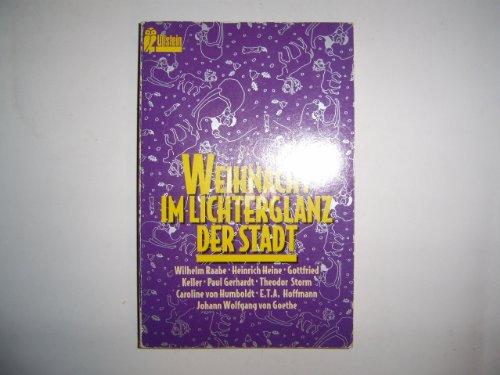 Weihnacht im Lichterglanz der Stadt. Ullstein ; Nr. 23264 Orig.-Ausg.