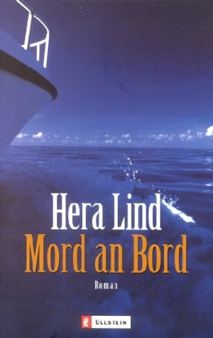 Lind, Hera: Mord an Bord