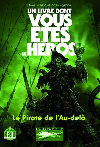 Défis fantastiques, Tome 19 : Le Pirate de l
