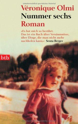 Nummer sechs : Roman. Aus dem Franz. von Sigrid Vagt / btb ; 73249 1. Aufl.