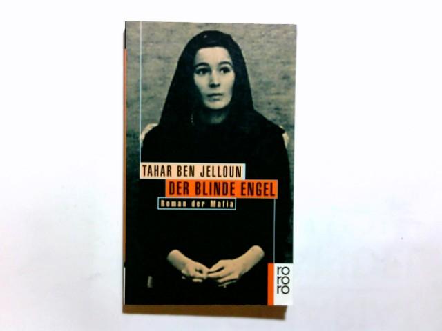 Der blinde Engel : Roman der Mafia. Dt. von Christiane Kayser / Rororo ; 13412 Dt. Erstausg.