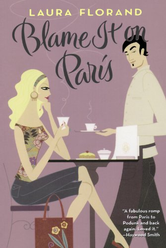 Florand, Laura: Blame It on Paris