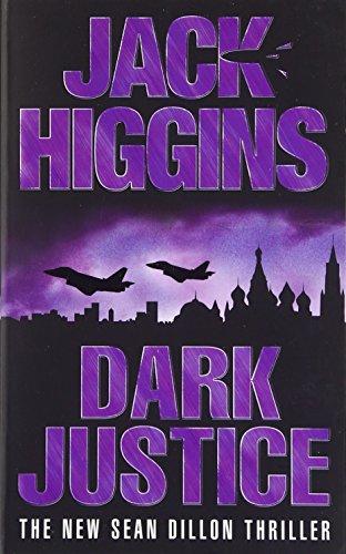 Dark Justice (Sean Dillon) Auflage: UK ed.