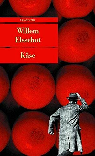Käse. Aus dem Niederländ. von Agnes Kalmann-Matter und Gerd Busse. Mit einem Nachw. von Gerd Busse / Unionsverlag-Taschenbuch ; 337 1. Aufl.