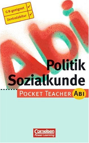 Politik, Sozialkunde. Pocket teacher Abi 1. Dr.