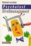 Psychotest Stressmanagement. von. [Zeichn.: Wolf Brannasky] / Humboldt-Taschenbuch ; 958 : Psychologie Orig.-Ausg.