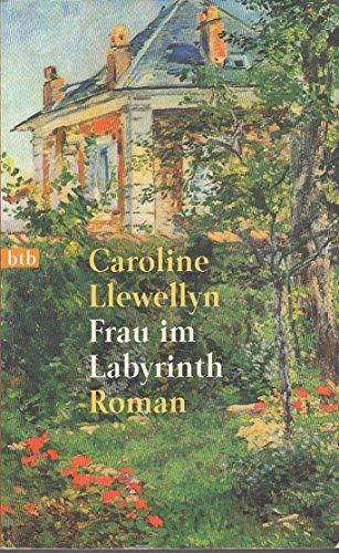 Frau im Labyrinth : Roman. Dt. von Liselotte Prugger / Goldmann ; 72091 : btb Dt. Erstveröff., 1. Aufl.