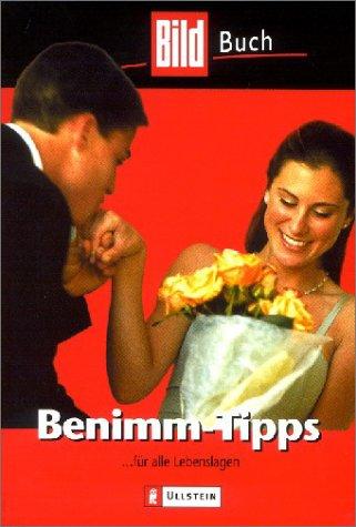 Benimm-Tipps für alle Lebenslagen