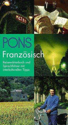 PONS Reisewörterbuch; Teil: Französisch. bearb. von 1. Aufl.