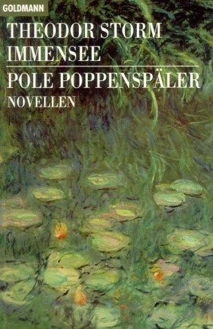 Storm, Theodor und Werner (Hrsg.) Hahl: Immensee; Pole Poppenspäler; Novellen. Theodor Storm. Mit einem Nachw., einer Zeittaf. zu Storm, Erl. und bibliogr. Hinweisen von Werner Hahl. Goldmann ; 7667 1. Aufl.