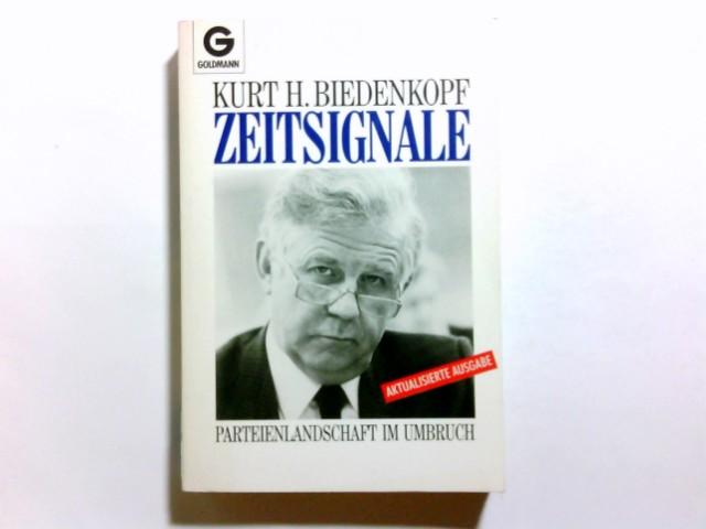 Zeitsignale : Parteienlandschaft im Umbruch. Goldmann ; 11696 Aktualisierte Ausg., genehmigte Taschenbuchausg., 1. Aufl.