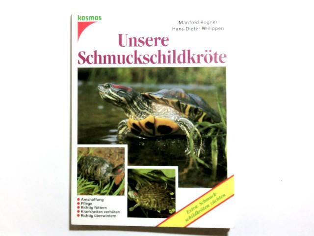 Unsere Schmuckschildkröte. ; Hans-Dieter Philippen